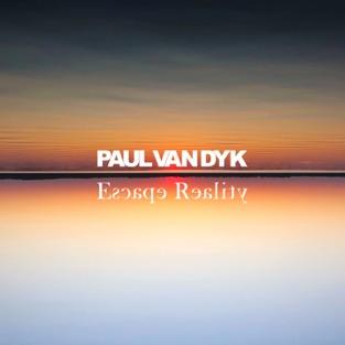 Paul Van Dyk – Escape Reality [iTunes Plus AAC M4A]