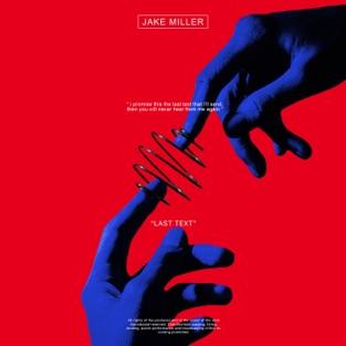 Jake Miller – LAST TEXT – Single [iTunes Plus AAC M4A]