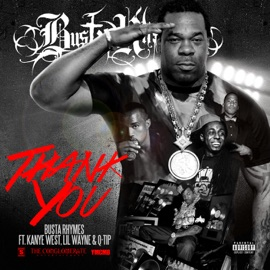 Thank You Feat Q Tip Kanye West Lil Wayne