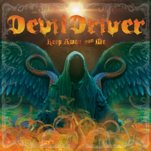 DevilDriver – Keep Away from Me (Radio Edit) – Single [iTunes Plus AAC M4A]