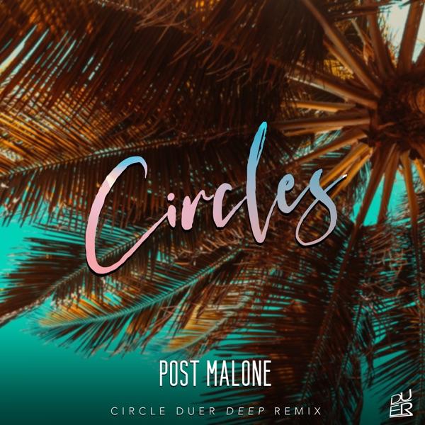 Post Malone  -  Circles diffusé sur Digital 2 Radio