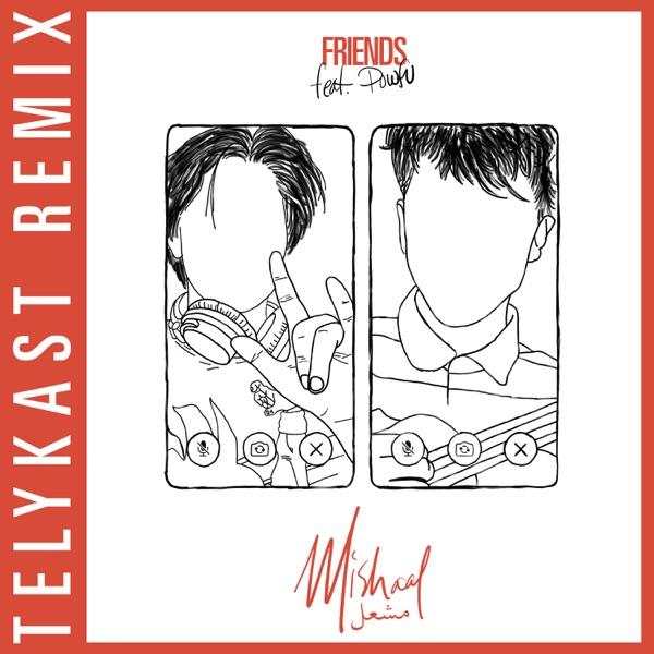 Friends (TELYKast Remix) [feat. Powfu] - Single