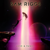 Sam Riggs - Love & Panic