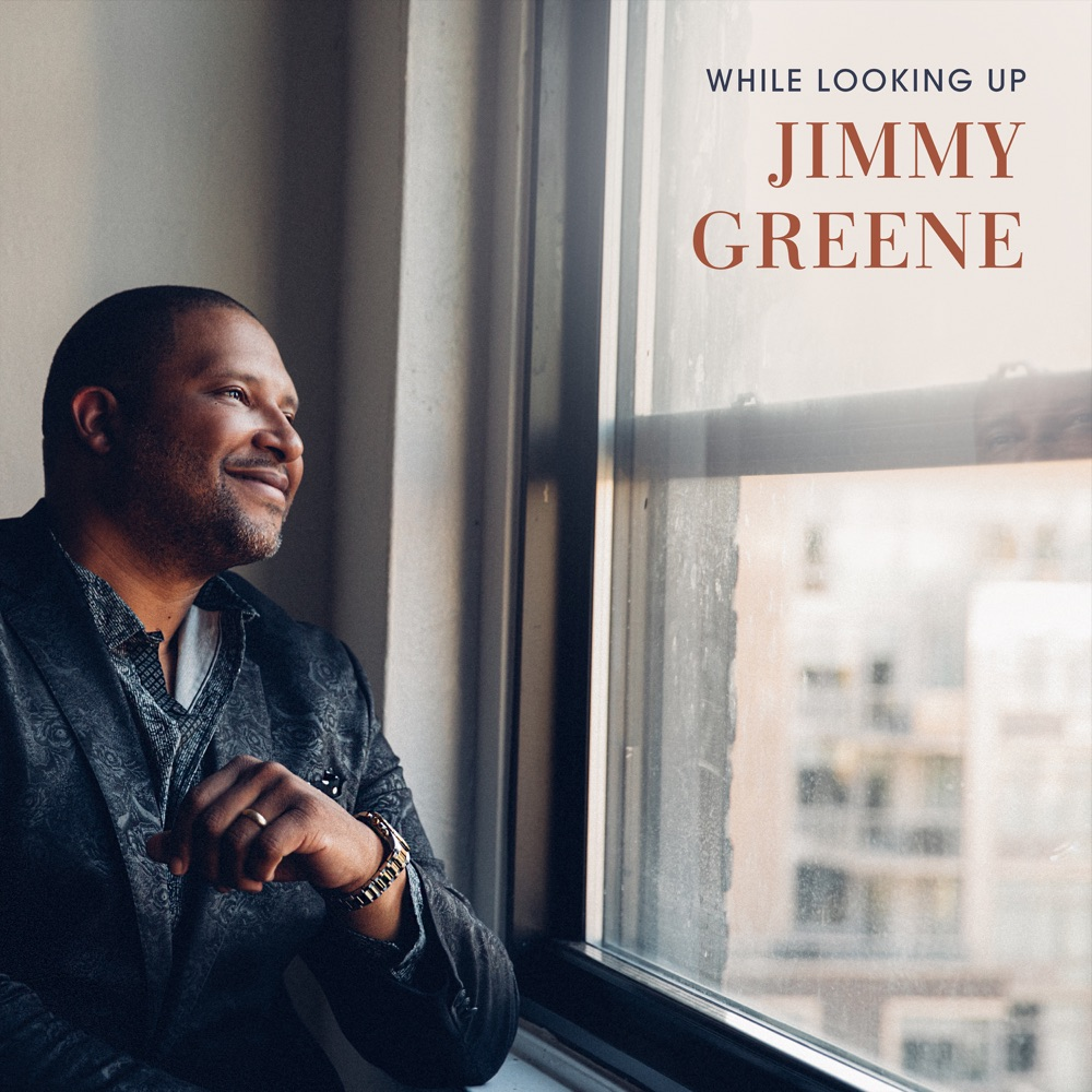 While Looking Up / Jimmy Greene