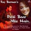 Pehli Baar Mile Hain - Unplugged