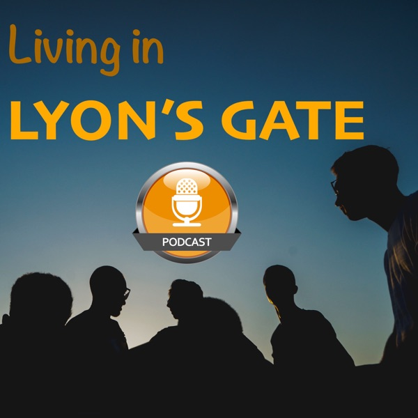 Living in Lyon's Gate