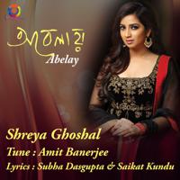 Shreya Ghoshal - Abelay - EP
