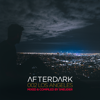 Afterdark 002 Los Angeles Mixed by Sneijder (DJ Mix) - Sneijder