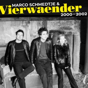 Marco Schmedtje & Vierwaender - Vierwaender