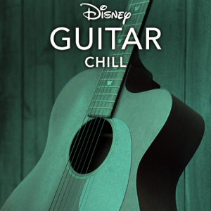 Disney Peaceful Guitar - Disney Guitar: Chill