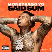 Said Sum - Moneybagg Yo