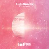 A Brand New Day BTS World Original Soundtrack [Pt. 2]  BTS & Zara Larsson - BTS & Zara Larsson