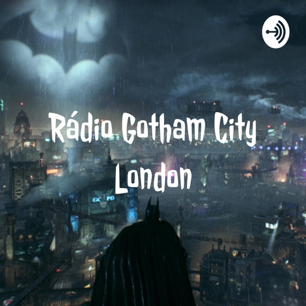 Rádio Gotham City London