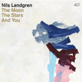 The Moon, the Stars and You (Bonus Track Version)