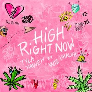 Tyla Yaweh - High Right Now feat. Wiz Khalifa