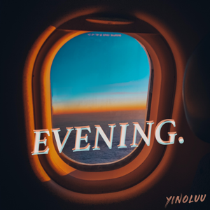 Yinoluu - Evening - EP