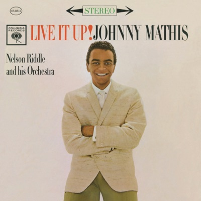 Live It Up! - Johnny Mathis