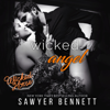 Sawyer Bennett - Wicked Angel: Wicked Horse Vegas, Book 6 (Unabridged)  artwork