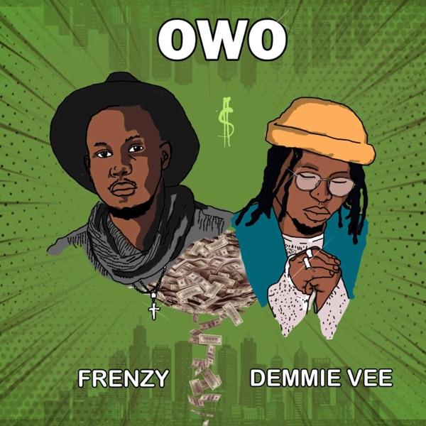 Owo (feat. Demmie Vee) - Single