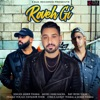 Roveh Gi feat Harj Nagra Rush Toor Tavnoor Toor Single