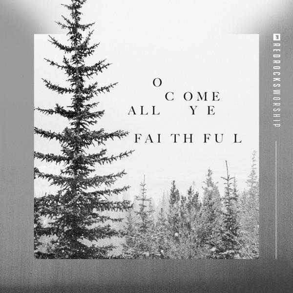 O Come All Ye Faithful - Single