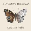 Vincenzo Incenzo - Un'altra Italia artwork