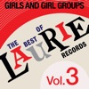 The Best Of Laurie Records Vol. 3: Girls & Girls Groups