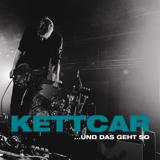 ...und das geht so (Live) - Kettcar