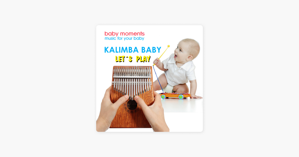 Kalimba Baby Let's Play - Single by Baby Moments