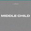 MIDDLE CHILD - J. Cole
