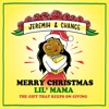 Merry Christmas Lil Mama: The Gift That Keeps on Giving by Chance the Rapper & Jeremih