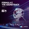Formula E the Soundtrack, Vol. 1