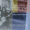 Emma Langford - Sowing Acorns (feat. Vanessa Ifediora) [Arvo Party Remix] artwork