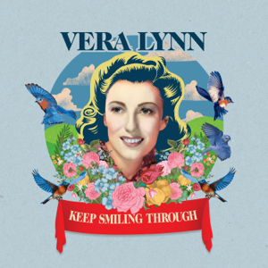 Vera Lynn - Keep Smiling Through