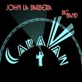 John La Barbera Big Band - Voyage