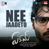 Nee Jaadeto From Eakam Single