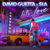 David Guetta & Sia - Let's Love artwork