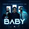 Baby - Amenazzy, Nicky Jam & Farruko