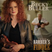 Becky Buller - The Barber's Fiddle feat. Sam Bush,Laurie Lewis,Shawn Camp,Jason Carter,Kati Penn,Michael Cleveland,Stuart Duncan,Deanie Richardson,Johnny Warren,Laura Orshaw,Tyler Andal,Fred Carpenter,Brian Christianson