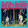 Hell Like Heaven - the peggies