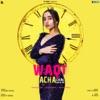Waqt Acha Chal Raha Hai feat Bunty Bains Single