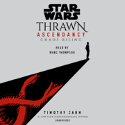 Star Wars: Thrawn Ascendancy (Book I: Chaos Rising) (Unabridged)