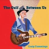 Craig Cummings - The Gulf Between Us