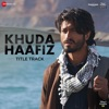 Khuda Haafiz Title Track Single