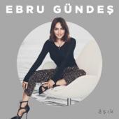 Ebru Gündes - Âşık