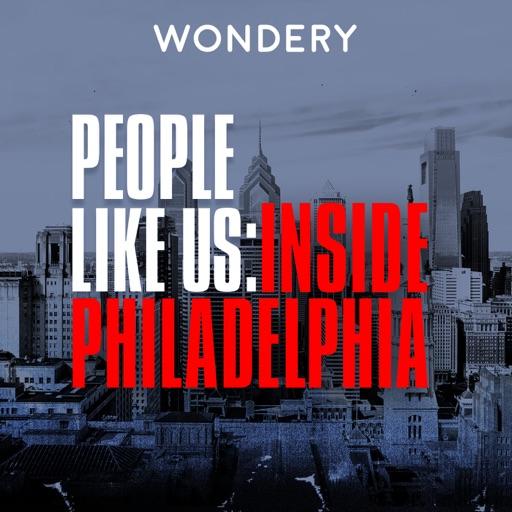 Cover image of People Like Us: Inside Philadelphia