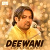 Deewani Single