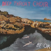 Deep Throat Choir - Burning