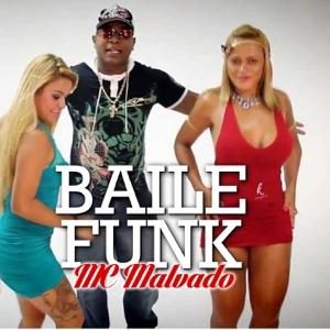 Mc Malvado - Baile Funk