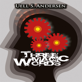 Three Magic Words - Uell Stanley Anderson MP3 Download